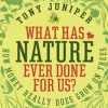 [Book Review] – What Has Nature Ever Done For Us by Tony Juniper